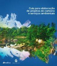 Guia para elaboração de projetos de carbono e serviços ambientais