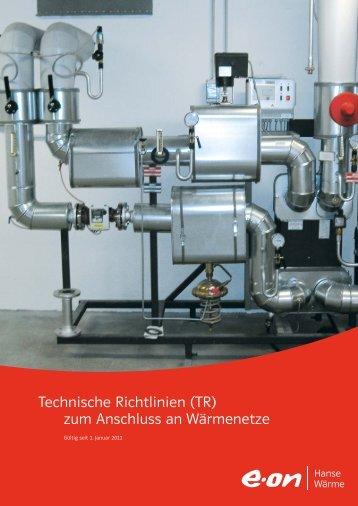Technische Richtlinien (TR) zum Anschluss an ... - E.ON AG