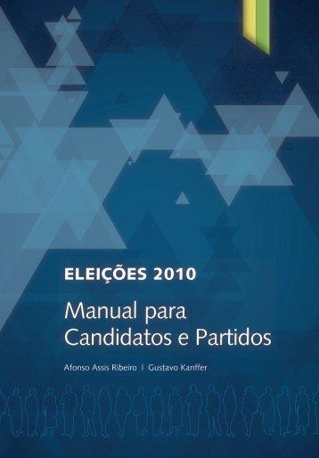 Manual para candidatos e partidos. O documento traz - PSDB