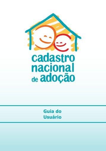 Cadastro Nacional de Adoção - Guia do Usuário - Ministério Público ...
