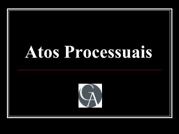 Atos Processuais - Maurício Gravina