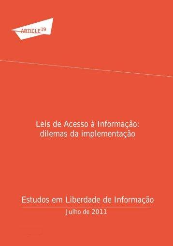 Leis de Acesso à Informação: dilemas da implementação ... - Artigo 19