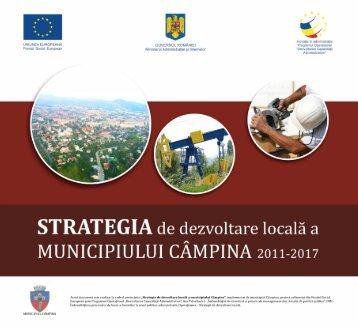 Strategia de dezvoltare locala a Municipiului ... - Primăria Câmpina