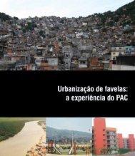 Urbanização de Favelas: a experiência do PAC - Conder