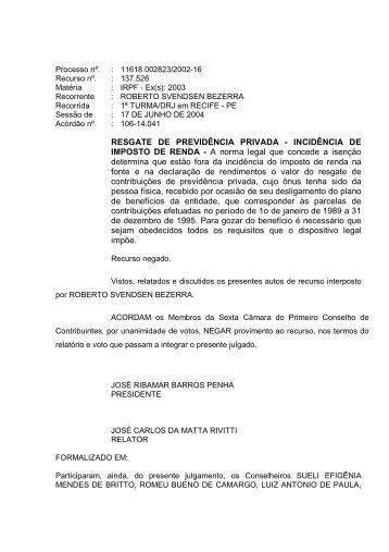 RESGATE DE PREVIDÊNCIA PRIVADA - INCIDÊNCIA DE ...