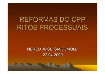 REFORMAS DO CPP RITOS PROCESSUAIS - Nereu José Giacomolli