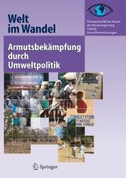 Welt im Wandel: Armutsbekämpfung durch Umweltpolitik - WBGU