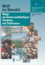 Welt im Wandel: Wege zu einem nachhaltigen Umgang mit ... - WBGU