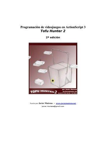 Programación de videojuegos en ActionScript 3 ... - Javier Mairena