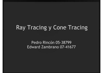 Ray Tracing y Cone Tracing - LDC