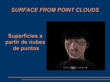 SURFACE FROM POINT CLOUDS Superficies a partir de ... - LDC