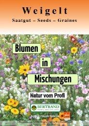Katalog Blumen in Mischungen (pdf-Datei, 5MB) - Weigelt & Co ...