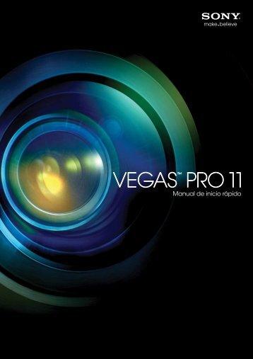 Vegas Pro 11.0 Manual de inicio rápido - Sony Creative Software ...
