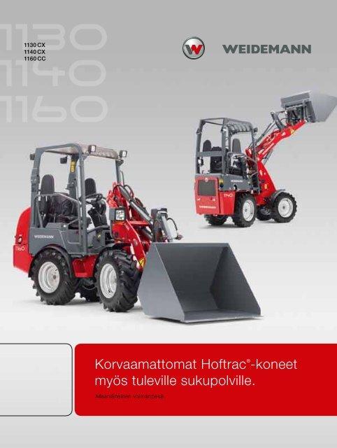 Korvaamattomat Hoftrac®-koneet myös tuleville sukupolville.