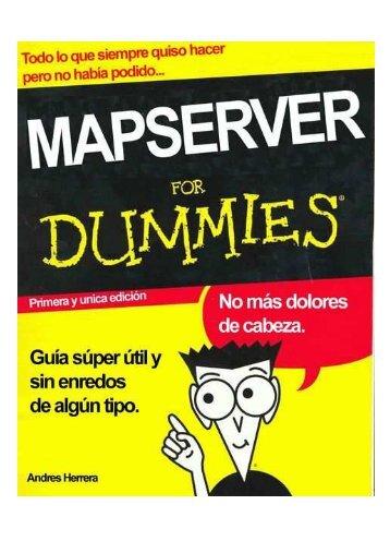 "Descargar el manual ""MapServer for Dummies"" - Gabriel Ortiz"