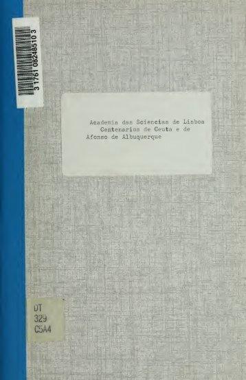 Centenários de Ceuta e de Afonso de Albuquerque : sessão solene ...