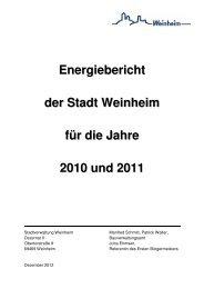 Energiebericht der Stadt Weinheim für die Jahre 2010 und 2011