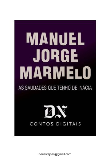 As saudades que tenho de Inácia_Manuel Jorge Marmelo