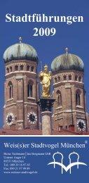 Stadtführungen 2009 - Weis(s)er Stadtvogel München
