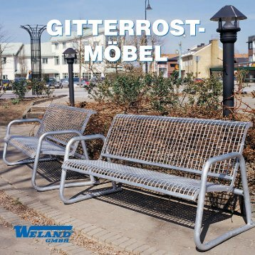 gitterrost-bänke - Weland GmbH