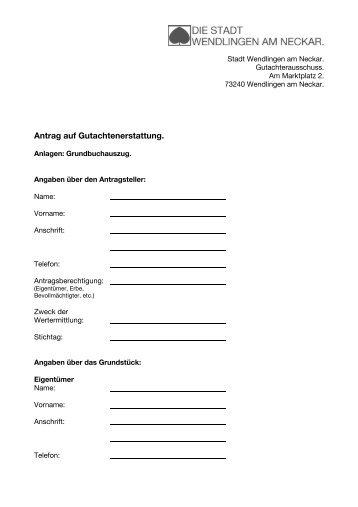 Antrag auf Gutachtenerstattung. - Stadt Wendlingen