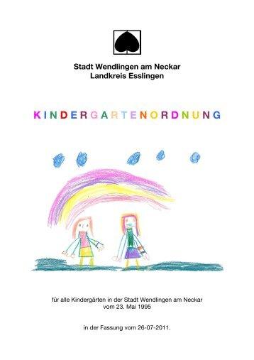 Kindergartenordnung Juli 2011 - Stadt Wendlingen