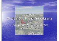 Projekt Outdoor Sport- und Freizeitarena - Stadt Wermelskirchen