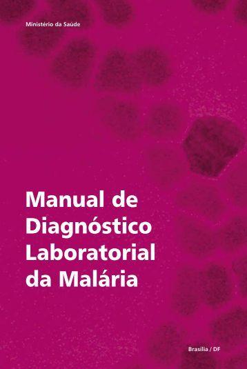Manual de Diagnóstico Laboratorial da Malária - Ministério da Saúde