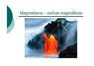 Magmatismo – rochas magmáticas