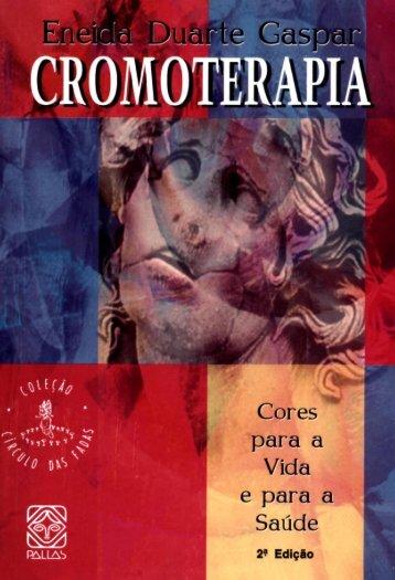 11802 - CROMOTERAPIA - Cores para a Vida e para a Saúde