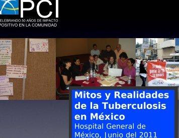 Mitos y Realidades de la Tuberculosis en México - Solucion TB