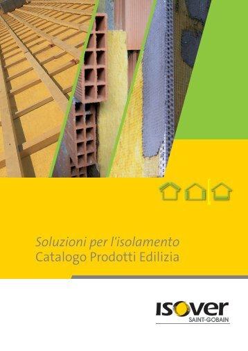 Soluzioni per l'isolamento Catalogo Prodotti Edilizia - Isover
