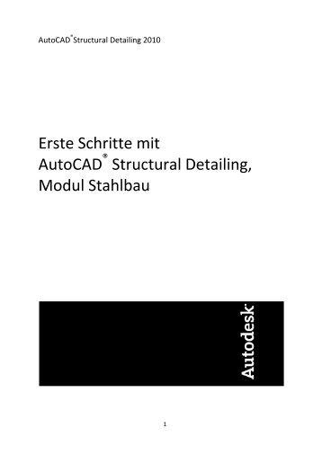 Erste Schritte mit AutoCAD Structural Detailing, Modul Stahlbau