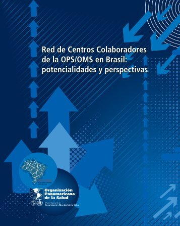 Red de Centros Colaboradores de la OPS/OMS en ... - PAHO/WHO
