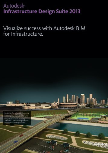 Autodesk Infrastructure Design Suite 2013 brochure - Widemann ...