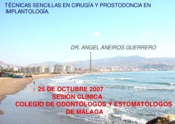 25 de octubre 2007 sesión clínica colegio de odontólogos y ...