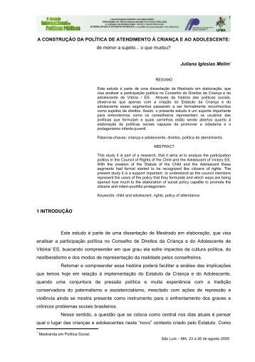 A CONSTRUÇÃO DA POLÍTICA DE ATENDIMENTO À CRIANÇA E ...