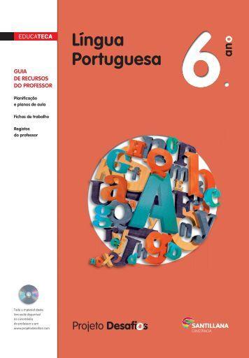 Educateca de Língua Portuguesa 6 - Santillana - Projeto Desafios