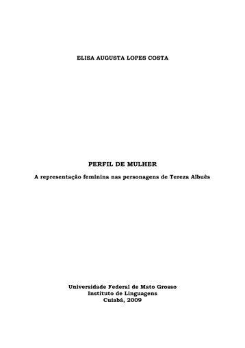 Perfil de mulher: a representação feminina nas ... - UFMT