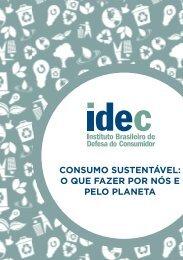 consumo sustentável: o que fazer por nós e pelo planeta - Idec