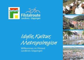Filstalroute Landkreis Göppingen: Idylle, Kultur, Metropolregion
