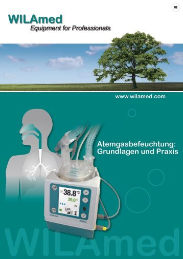 Atemgasbefeuchtung: Grundlagen und Praxis - WILAmed