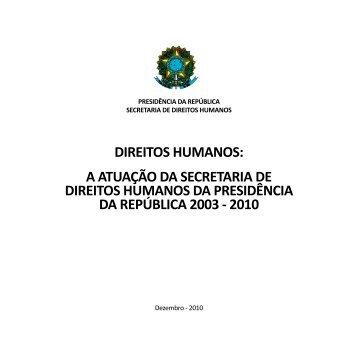 DIREITOS HUMANOS: A ATUAÇÃO DA SECRETARIA DE ... - DHnet
