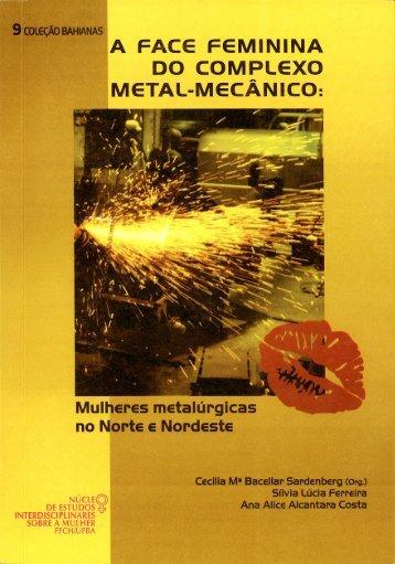 A face feminina do complexo metal-mecânico - NEIM - Universidade ...