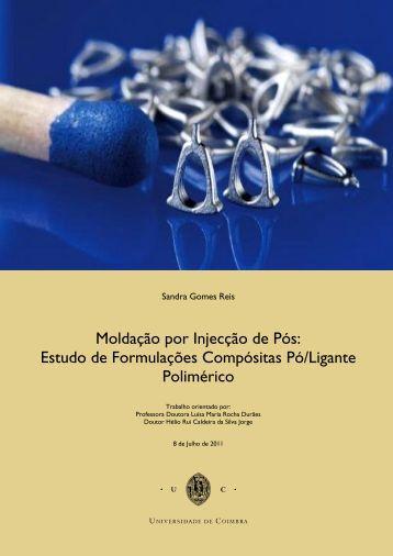 Moldação por Injecção de Pós Estudo de Formulações - Estudo Geral