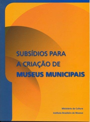 Subsídios para a Criação de Museus Municipais - cosem