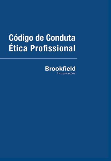 Código de Conduta Ética Profissional da ... - Brookfield Brasil