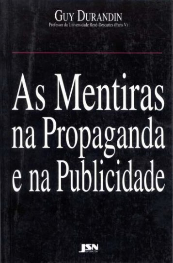 As Mentiras na Propaganda e na Publicidade - abc do marketing