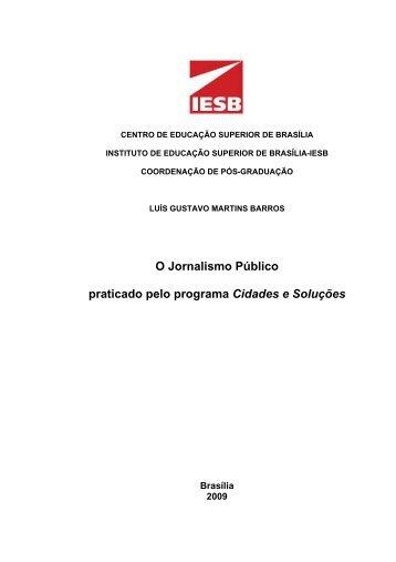 O Jornalismo Público praticado pelo programa Cidades ... - G1 - Globo