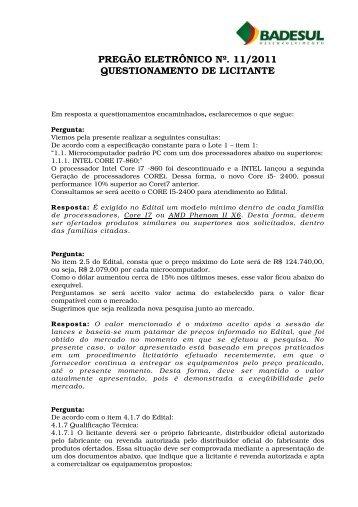 PREGÃO ELETRÔNICO Nº. 11/2011 QUESTIONAMENTO DE ...